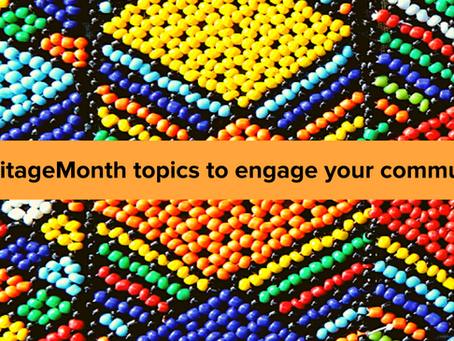 5 #HeritageMonth Topics to Engage Your Communities and #GetNoticed