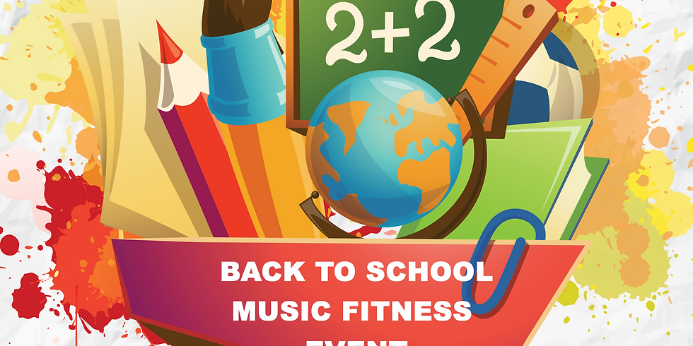 Back To School Music Fitness Event