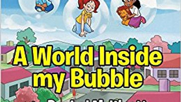 A World Inside my Bubble