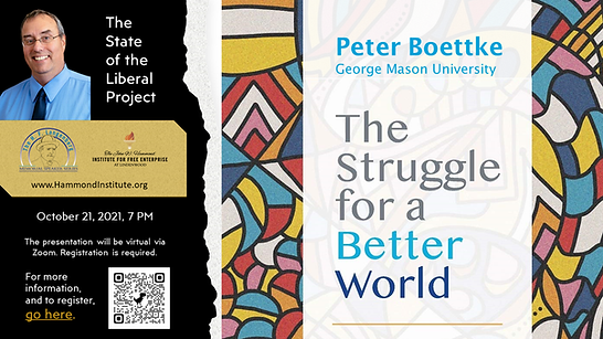 Peter Boettke The State of the Liberal Project