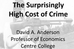 The Surprisingly High Cost of Crime