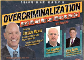 Overcriminalization: How'd We Get Here and Where Do We Go?