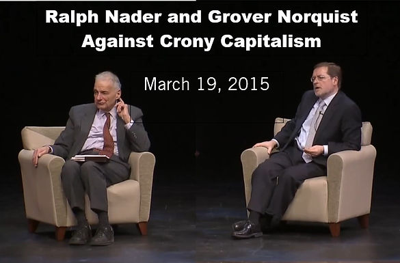 Nader and Norquist Against Crony Capitalism