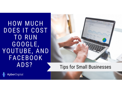 How Much Does It Cost to Run Google, YouTube, and Facebook Ads in 2020?