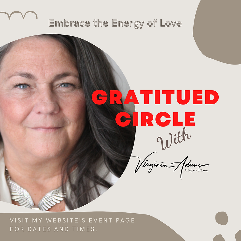 Gratitude Circle - A Moment to Moment Walk