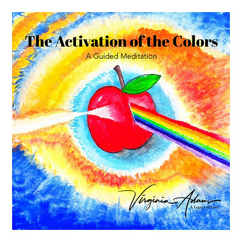 The Activation of the Colors - A Guided Meditation MP3