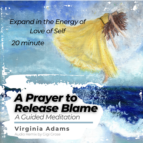 A Prayer to Release Blame - A Guided Meditaion MP3
