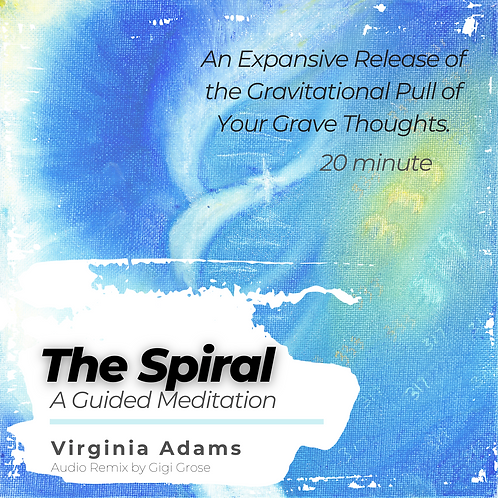 """""""The Spiral"""" A Guided Meditation MP3"""