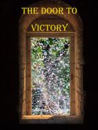 The Door to Victory