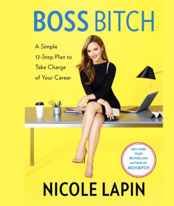 Boss Bitch by Nicole Lapin