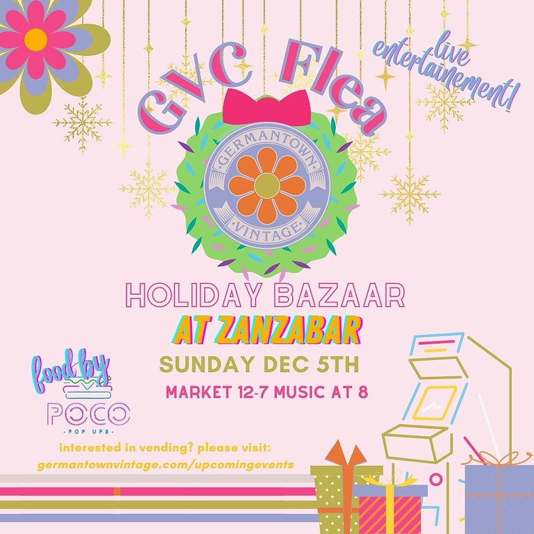 December GVC FLEA:  1st Birthday/Holiday Market at Zanzabar!