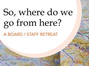 Board & Staff Retreats