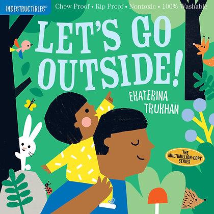 Indestructibles: Lets Go Outside!