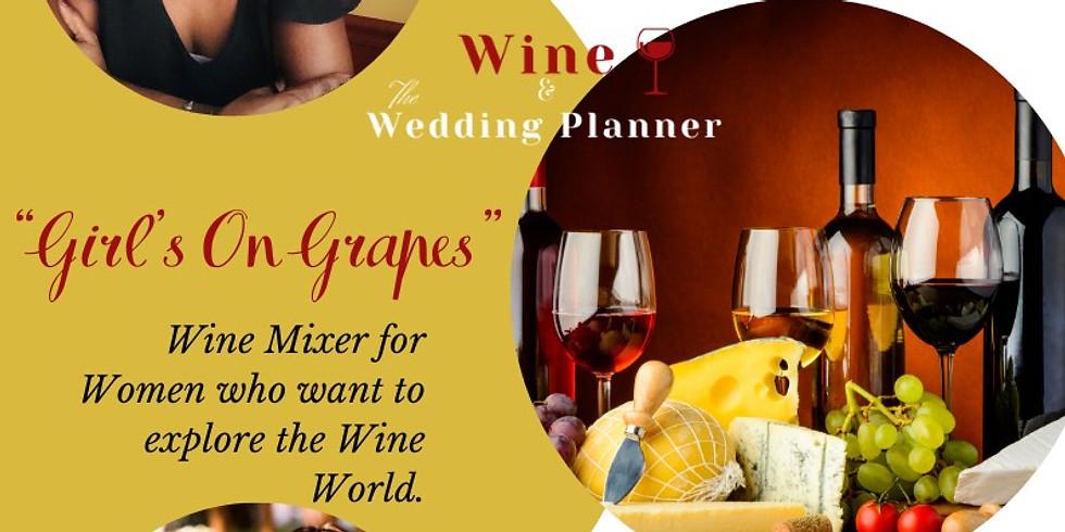 """Girl's On Grapes"" Virtual Wine Mixer"