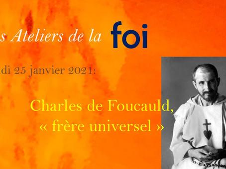 Charles de Foucauld, « frère universel »