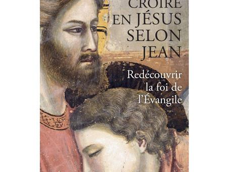 Croire en Jésus selon Jean