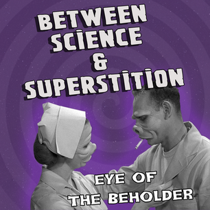 The Twilight Zone Eye of the Beholder