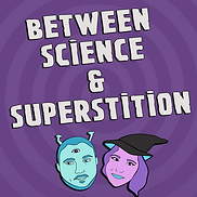 Betwen Science and Superstition Logo