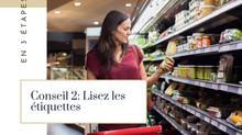 Changer d'alimentation facilement: Conseil 2: Lisez les étiquettes!