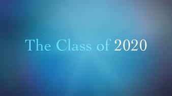 The Class of 2020 Graduation