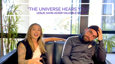Ep 9 Speaking To The Universe Valuable I