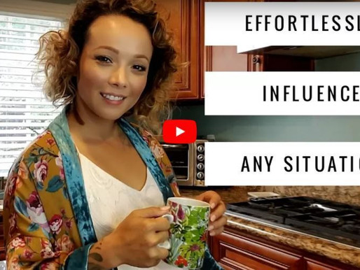 How To Influence Any Situation [VIDEO]