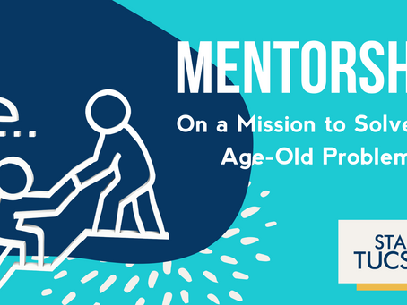 Not all Mentorship Is Created Equal: On a Mission to Solve the Age-Old Problem