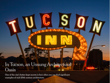 NYT: In Tucson, an Unsung Architectural Oasis