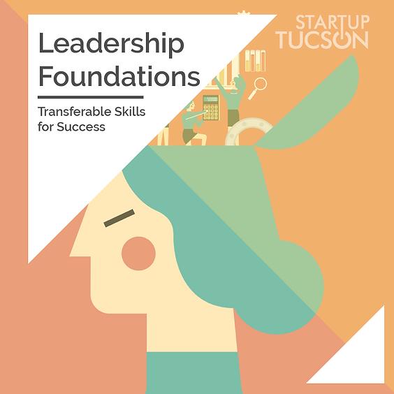 Leadership Foundations - Transferable Skills for Success