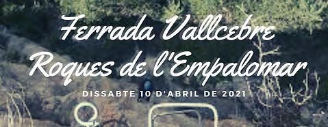 Ferrada Vallcebre Roques de l'Empalomar.