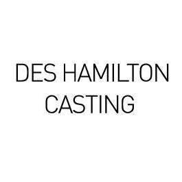 Des Hamilton Casting