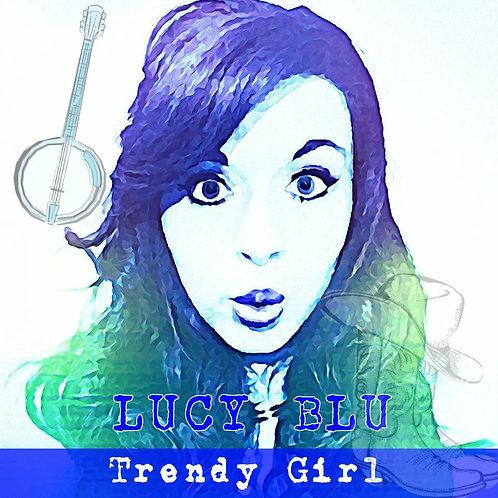 Trendy Girl - Debut EP