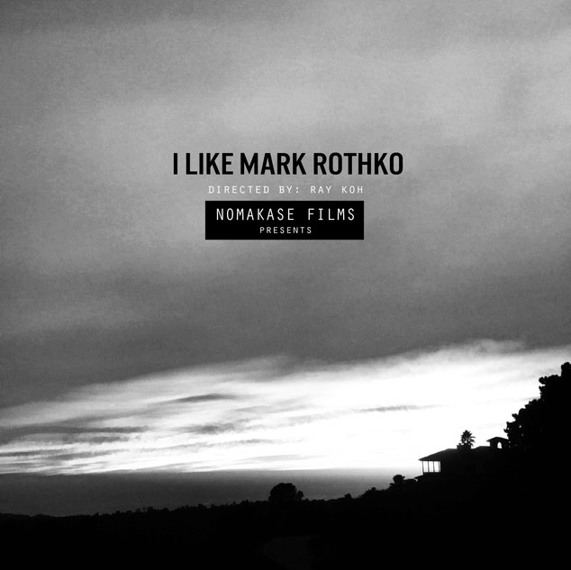 Nomakase Films-I Like Mark Rothko
