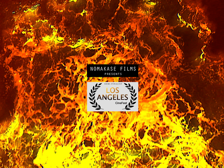 SEMIFINALIST -  Cinefest Los Angeles