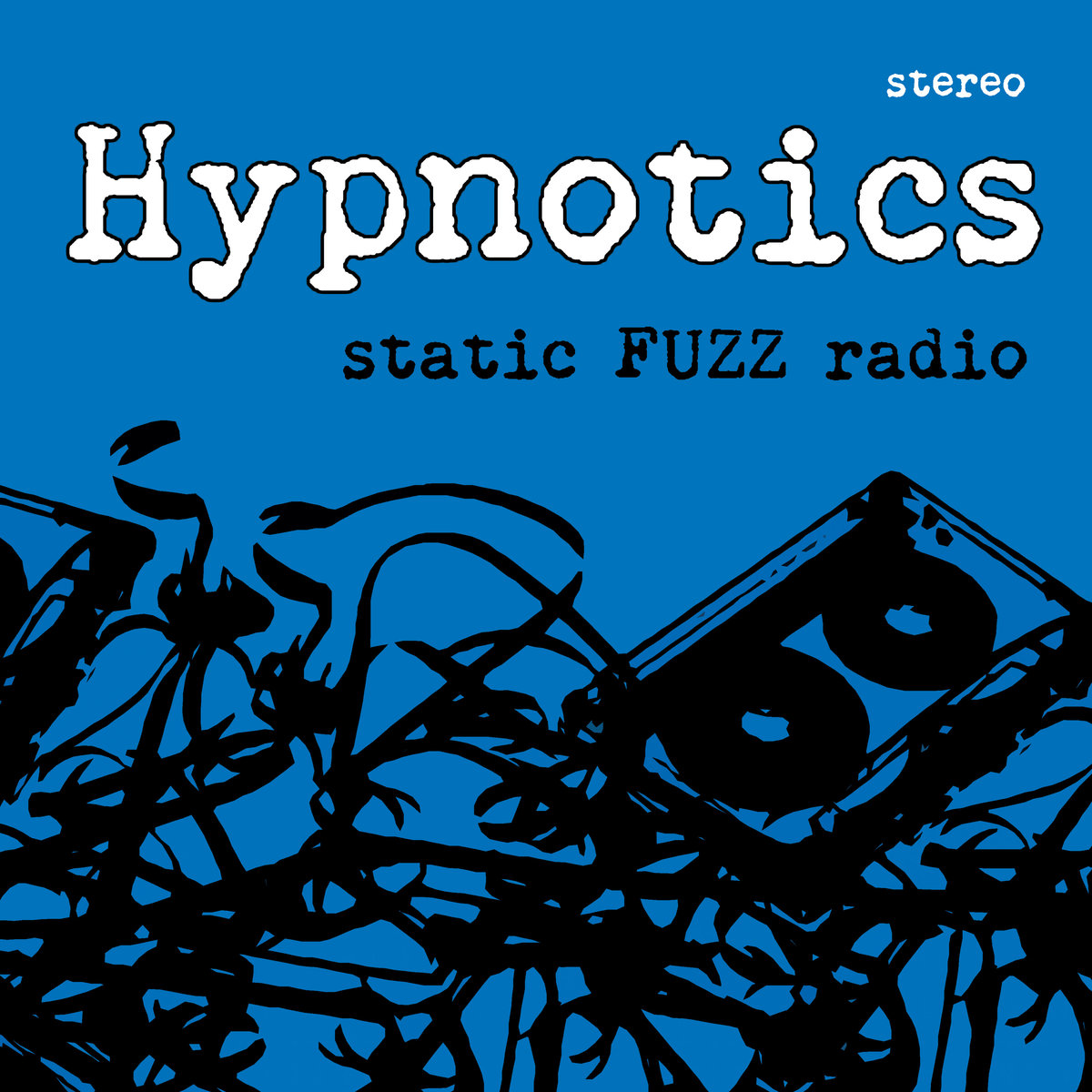 The Hypnotics - Static FUZZ Radio