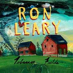 Ron Leary - Tobacco Fields