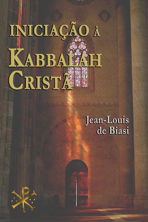 Initiation à la Kabbale chrétienne