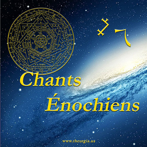 Chants énochiens