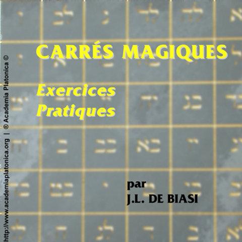 Carrés magiques - Exercices pratiques