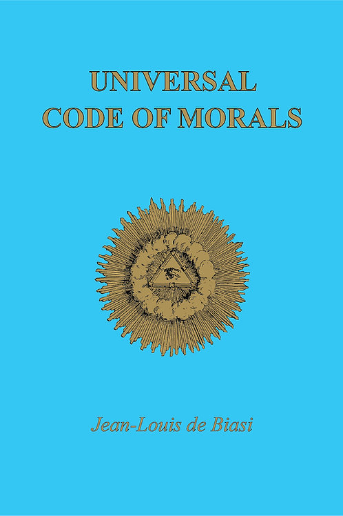 Code de Morale Universelle - Edition broché
