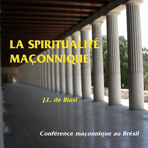 La spiritualité maçonnique