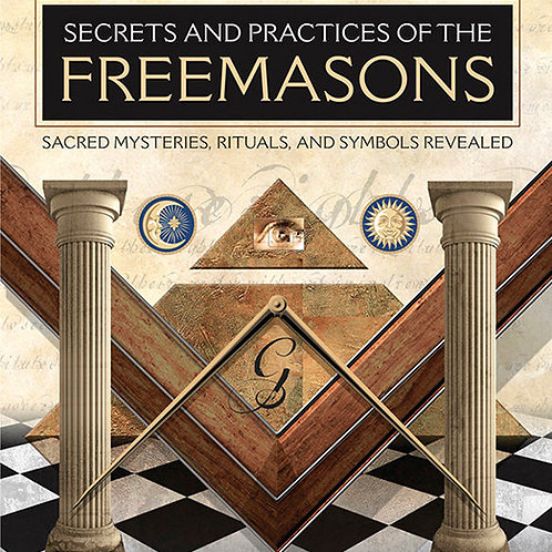Secrets of practices of the Freemasons