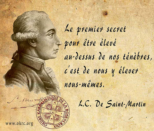 Citation de Louis-Claude de Saint Martin | l'Ordre Kabbalistique de la Rose-Croix