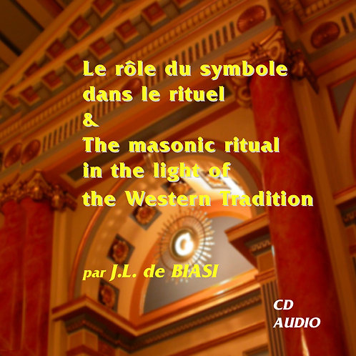 Le rôle du symbole dans le rituel maçonnique