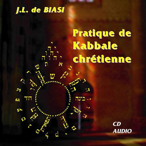 Pratiques de Kabbale chrétienne