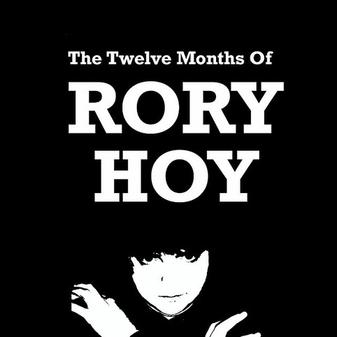 The Twelve Months Of Rory Hoy - Episode Rap