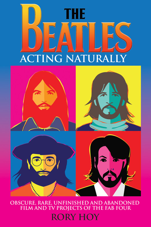NEW BOOK - The Beatles: Acting Naturally