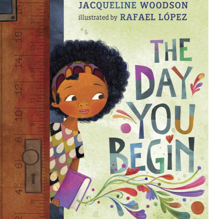 """""""The Day You Begin"""" - Jacqueline Woodson"""