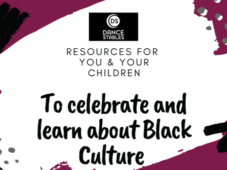 Resources for you & your children to celebrate & learn about Black Culture