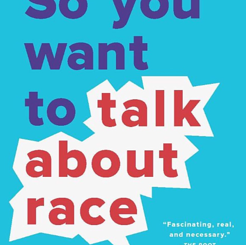 """""""So You Want to Talk about Race"""" - Ijeoma Olou"""